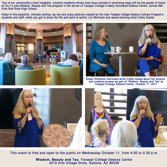 "Shaeri Richards interviews artist Cathy Gazda about her artwork and creative process as part of ""Wisdom, Beauty and Tea"" at Yavapai College Sedona Center on October 11, 2017"