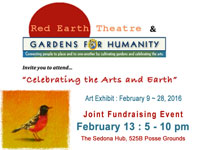 Gardens for Humanity / Red Earth Theatre Fundraiser - Feb. 9 - 28, 2016