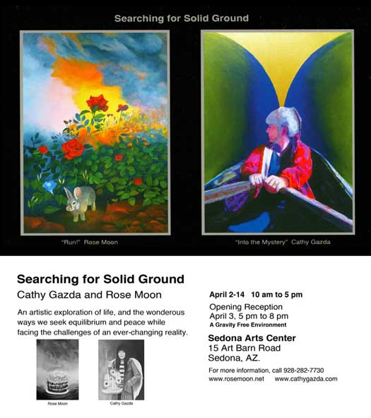 Searching for Solid Ground Exhibit with Rose Moon and Cathy Gazda - Sedona Arts Center