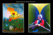 Searching For Solid Ground Exhibit with Cathy Gazda and Rose Moon, April 2 - 14, 2015